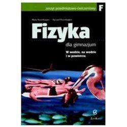FIZYKA GIMNAZJUM ĆWICZENIA CZĘŚĆ F (opr. miękka)