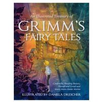 Illustrated Treasury of Grimm's Fairy Tales