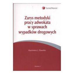 Zarys metodyki pracy adwokata w sprawach wypadków drogowych