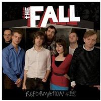 The Fall - Reformation