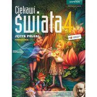 Ciekawi Świata 4 Język Polski Podręcznik Część 1 (opr. miękka)