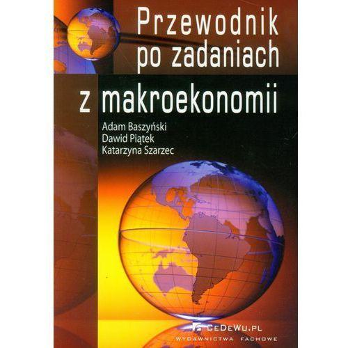 Przewodnik po zadaniach z makroekonomii (opr. miękka)