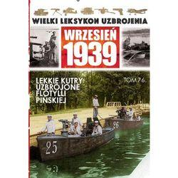 Lekkie kutry uzbrojone i kutry meldunkowe Flotylli Pińskiej - Wysyłka od 3,99 - porównuj ceny z wysyłką (opr. miękka)