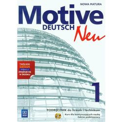 Motive - Deutsch NEU 1. Podręcznik z Ćwiczeniami + CD. Kurs Dla Kontynuujących Naukę (opr. miękka)
