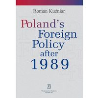 Poland's Foreign Policy after 1989 - Roman Kuźniar