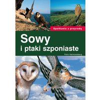 Sowy i ptaki szponiaste (opr. miękka)