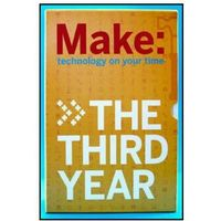 Make Magazine: The Third Year. A Four Volume Collection