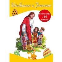 Wielkanoc z Jezusem - Wysyłka od 3,99 - porównuj ceny z wysyłką (opr. miękka)