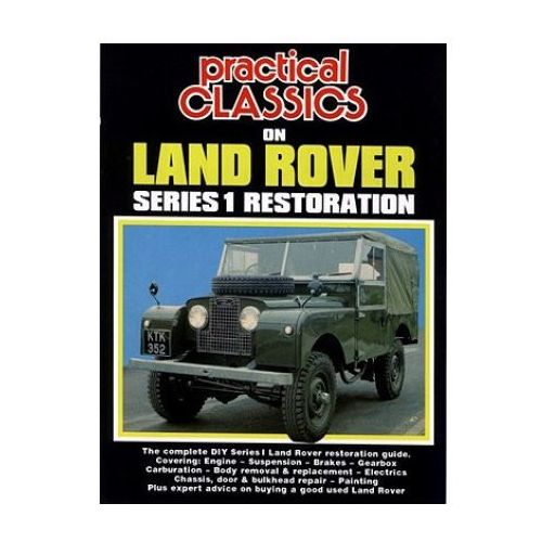 Practical Classics on Land Rover Series 1 Restoration