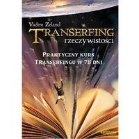 Transerfing rzeczywistości. Tom 9 (opr. miękka)