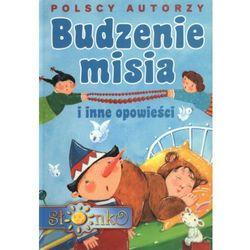 Polscy autorzy Budzenie misia i inne opowieści (opr. twarda)