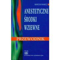 Anestetyczne środki wziewne (opr. miękka)