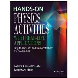 Hands-On Physics Activities with Real-Life Applications