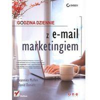 Godzina dziennie z e-mail marketingiem (opr. miękka)