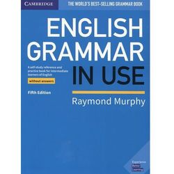 English Grammar in Use Book without Answers (opr. miękka)