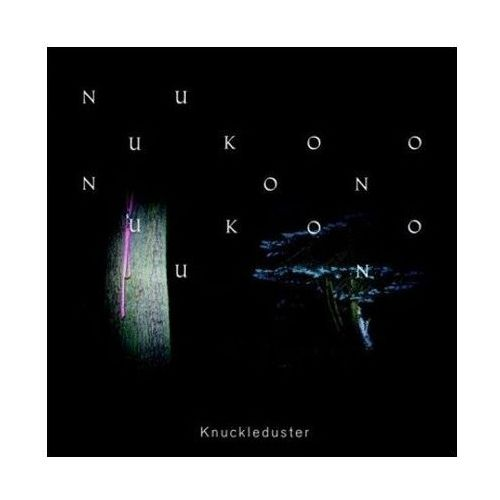Nuukoono - Knuckleduster
