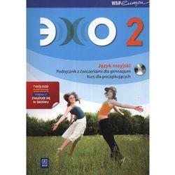 Echo 2 Podręcznik z ćwiczeniami z płytą CD kurs dla początkujących (opr. broszurowa)