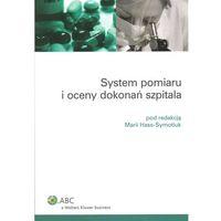 System pomiaru i oceny dokonań szpitala (opr. miękka)