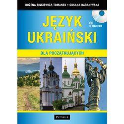 Język Ukraiński Dla Początkujących. Słownik Ukraińsko-Polski + Cd (opr. miękka)
