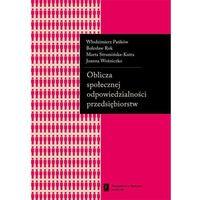 Oblicza społecznej odpowiedzialności przedsiębiorstw (opr. miękka)