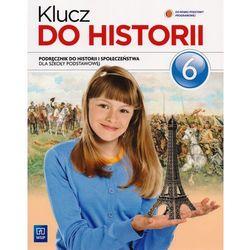 Klucz do historii. Klasa 6, szkoła podstawowa. Historia i społeczeństwo. Podręcznik (opr. miękka)
