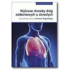 Wybrane choroby dróg oddechowych u dorosłych