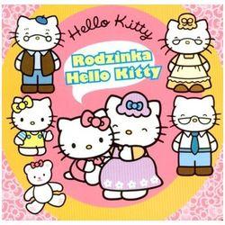 Hello Kitty. Rodzinka Hello Kitty (opr. twarda)