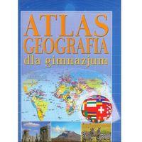 Geografia Dla Gimnazjum Atlas (opr. miękka)