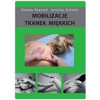 Mobilizacje tkanek miękkich