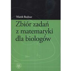 Zbiór zadań z matematyki dla biologów (opr. miękka)