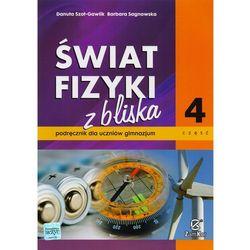 ŚWIAT FIZYKI Z BLISKA 4 GIMNAZJUM PODRĘCZNIK (opr. broszurowa)