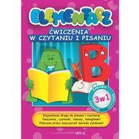 Ćwiczenia w czytaniu i pisaniu Elementarz (opr. broszurowa)