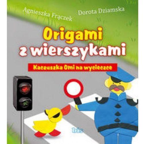 Origami z wierszykami Kaczuszka Omi na wycieczce (opr. miękka)