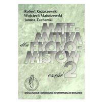 Matematyka dla ekonomistów Część 2 (opr. miękka)
