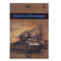NEUBAUFAHRZEUGE MILITARIA 3 (opr. miękka)