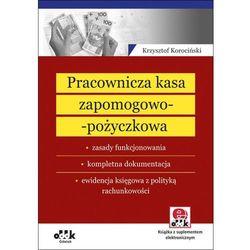 Pracownicza kasa zapomogowo-pożyczkowa Zasady funkcjonowania (opr. miękka)