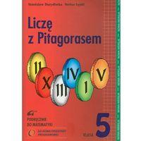 Liczę Z Pitagorasem 5 Podręcznik (opr. miękka)