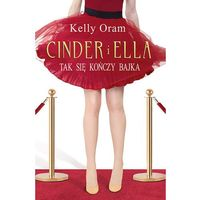 Cinder i Ella - Kelly Oram - ebook