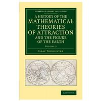 History of the Mathematical Theories of Attraction and the Figure of the Earth