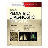 Caffey's Pediatric Diagnostic Imaging (opr. twarda)