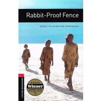 Oxford Bookworms Library: Stage 3: Rabbit-Proof Fence