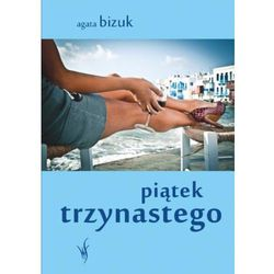Piątek trzynastego - Agata Bizuk (opr. miękka)