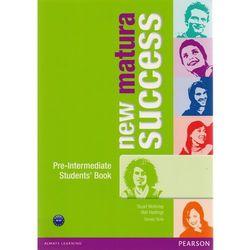 New Matura Success Pre-Intermediate Students Book (opr. miękka)