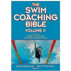 Swim Coaching Bible, Volume II