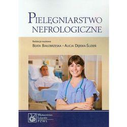 Pielęgniarstwo nefrologiczne (opr. miękka)
