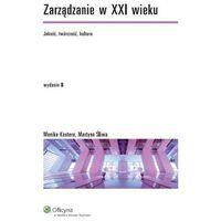 Zarządzanie w XXI wieku (opr. miękka)