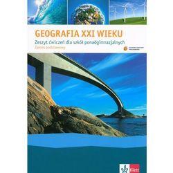 Geografia LO KL 1. Ćwiczenia. Geografia XXI wieku (2012) (opr. miękka)