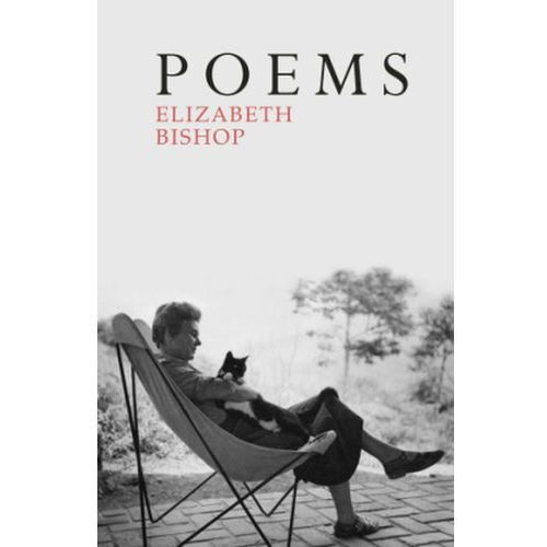 Elizabeth Bishop - Poems