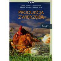 Produkcja zwierzęca Podręcznik Część 3 (opr. miękka)