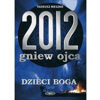 2012 gniew ojca (opr. miękka)